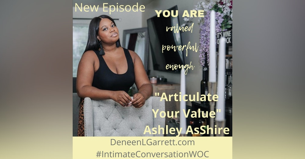 """""""Articulate Your Value!"""" with Ashley AsShire"""