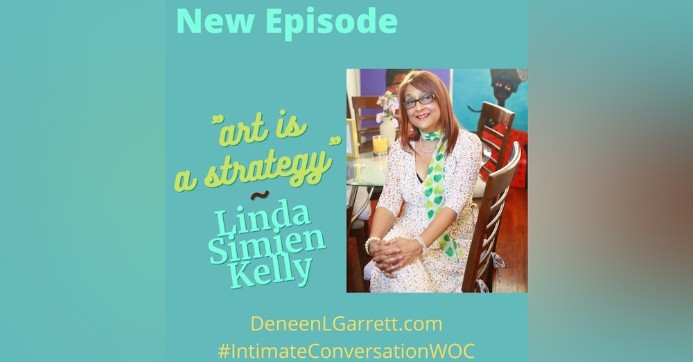 """""""Art is a Strategy!"""" with Linda Simien Kelly"""