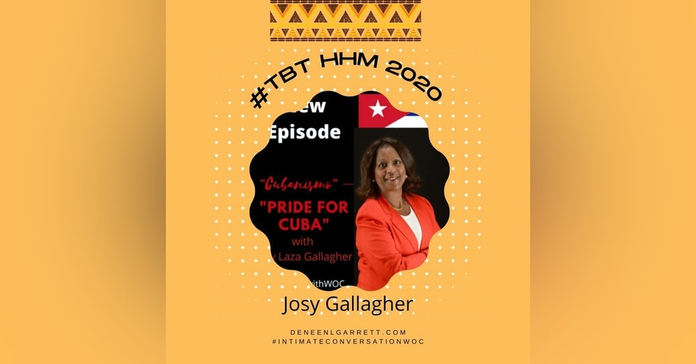 """#TBT 2020 HHM """"Cubanismo"""" – pride for Cuba"""" with Josy Gallagher"""