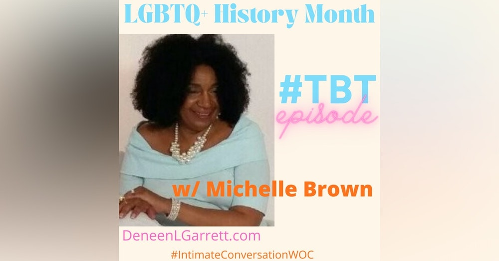TBT for LGBTQ+ History Month with Michelle Brown