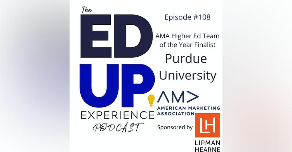 108: Purdue University - AMA Higher Ed Team of the Year Finalist
