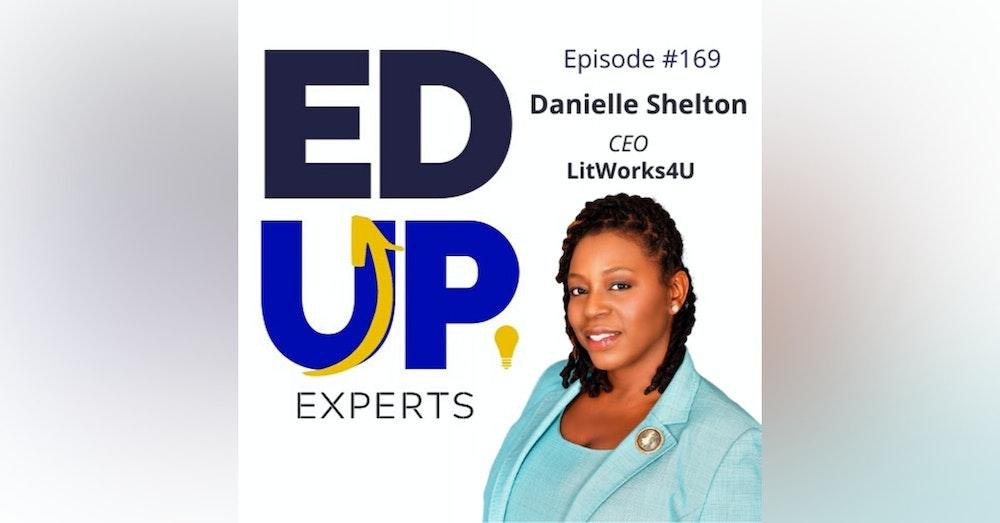 169: BONUS: EdUp Experts: Danielle Shelton, Founder, LitWorks4u - Tips and Tricks in the Online Classroom