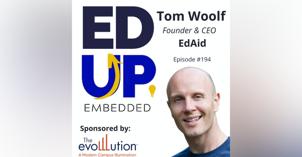 194: Global Perceptions of Student Debt - with Tom Woolf, Founder & CEO, EdAid