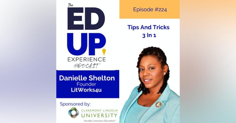 224: BONUS: EdUp Experts - with Danielle Shelton, Founder, LitWorks4u