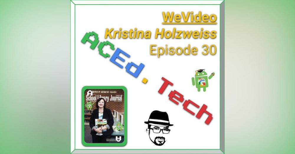 EDU: WeVideo with Kristina Holzweiss