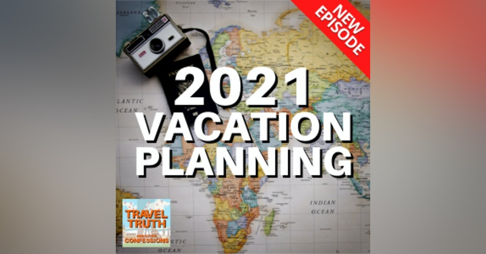 Travel Planning for 2021