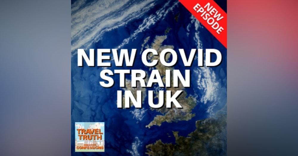 New Strain of Coronavirus in the UK