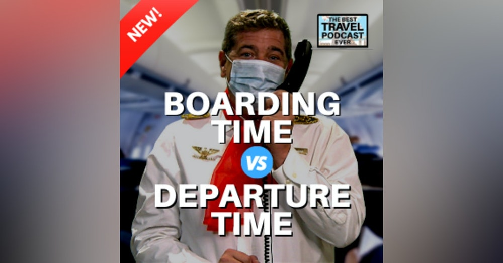 Departure Time vs. Boarding Time AND The Erik PATH!
