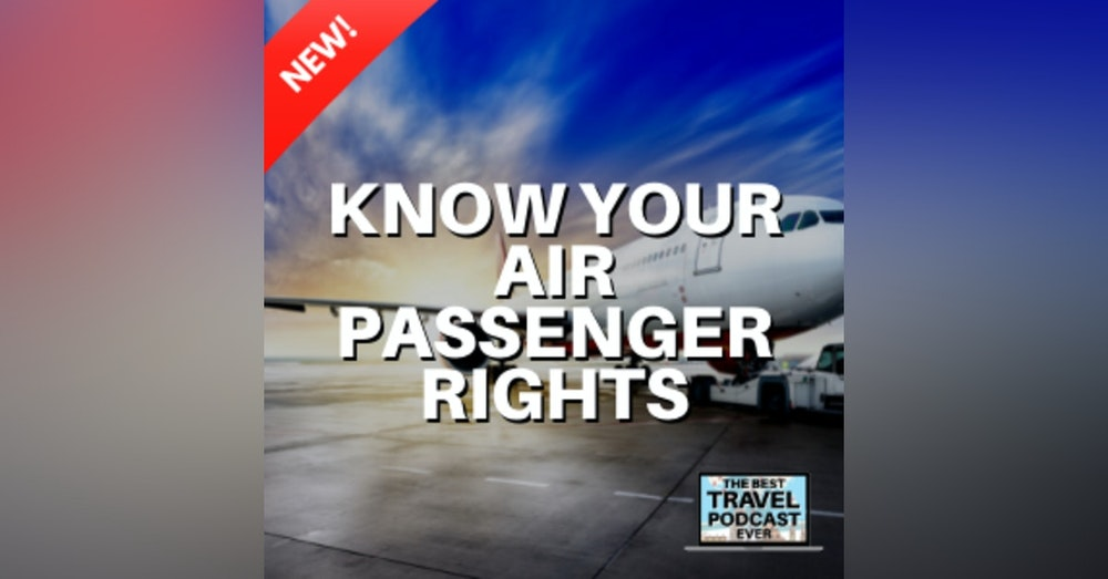 Know Your Rights As An Airline Passenger