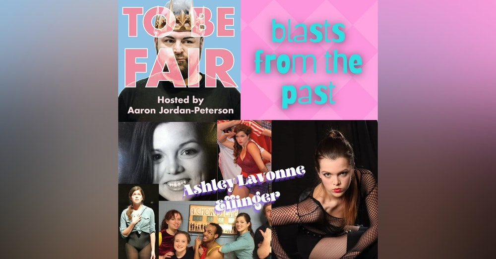 Blasts From The Past: Ashley LaVonne Effinger