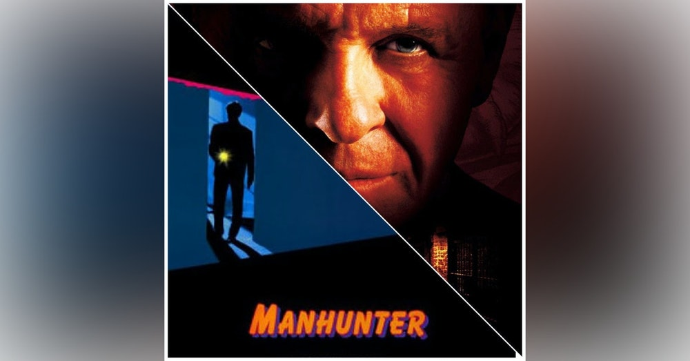 FlickThat Takes on Manhunter and Red Dragon