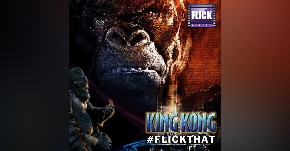 FlickThat Takes on King Kong