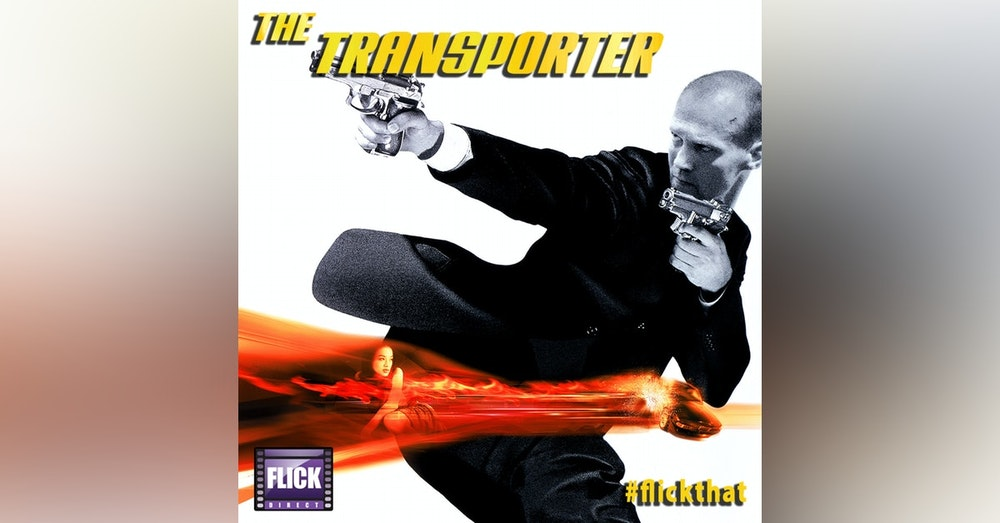FlickThat Takes on The Transporter Series