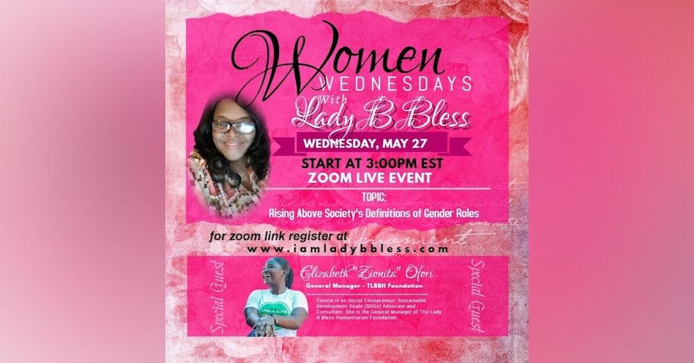 "#1 May 27, 2020 - (Elizabeth ""Zionita"" Ofori) Women Wednesdays"