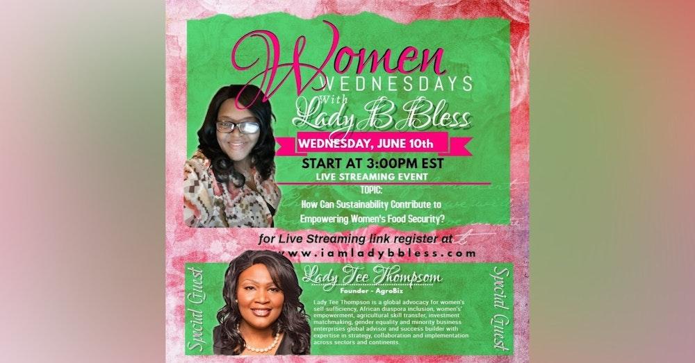#3 June 10, 2020 - (Lady Tee Thompson) Women Wednesdays