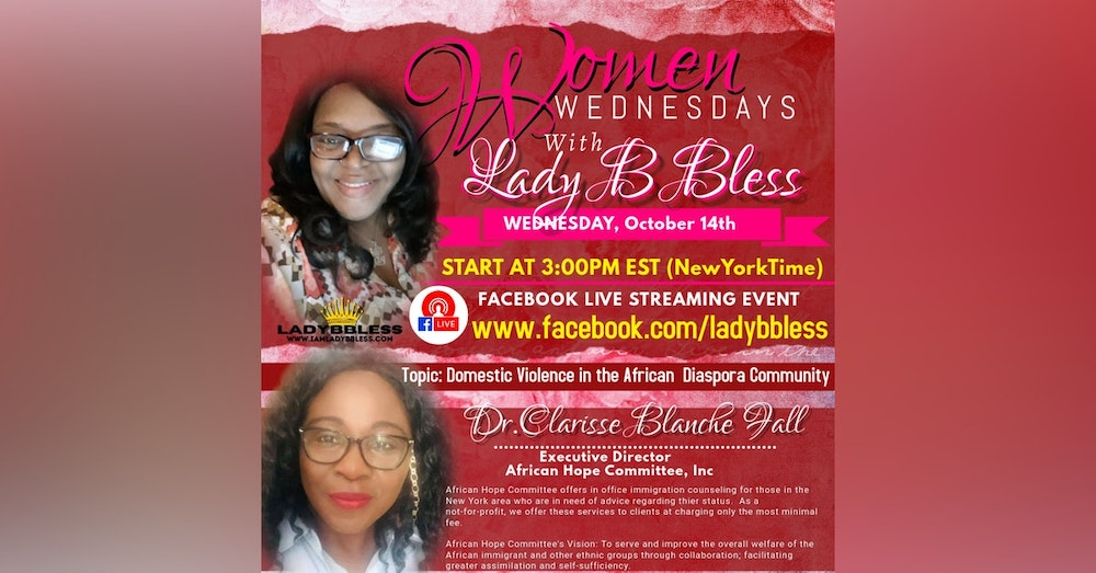 #13 October 14, 2020 - (Dr. Clarisse Blanche Fall) Women Wednesdays