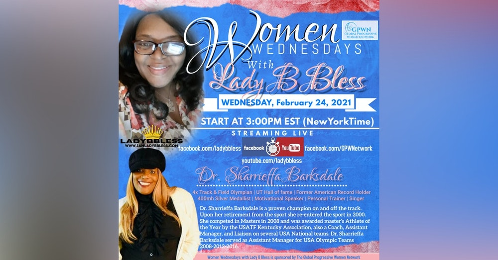 #24 February 24, 2021 - (Dr. Sharrieffa Barksdale) Women Wednesdays
