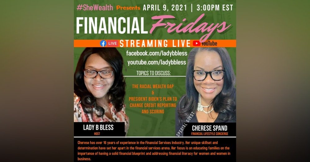 #33 April 9, 2021 (Cherese Spand) Financial Fridays