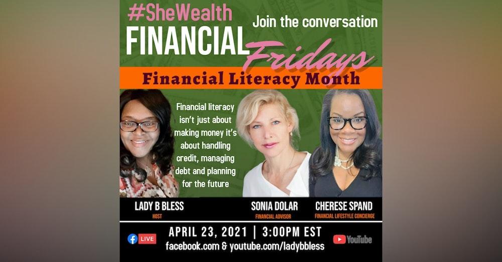 #35 April 23, 2021 (Cherese Spand & Sonia Dolar) Financial Fridays