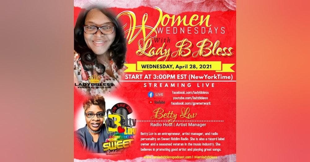 #36 April 28, 2021 (Betty Luv) Women Wednesdays