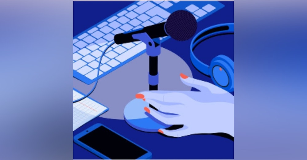 Podcast 101: the What, Why, Who of podcasting.