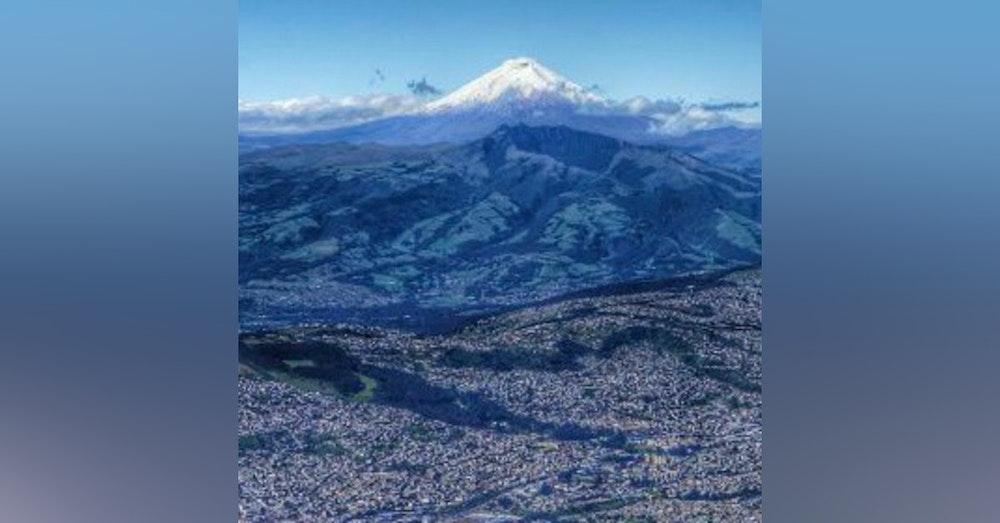 My Hometown: Quito, Ecuador. Talking with Fabian Borrero.