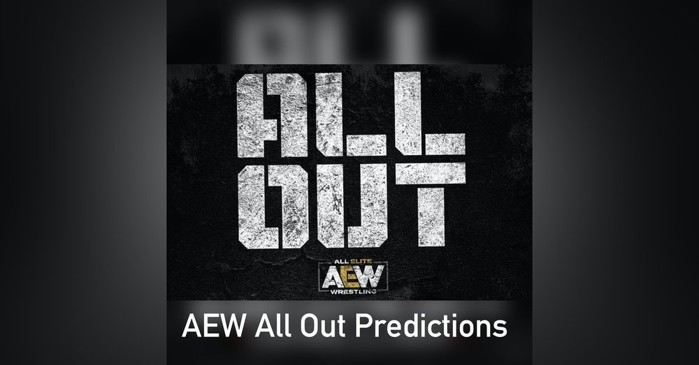 AEW ALL OUT (Predictions)