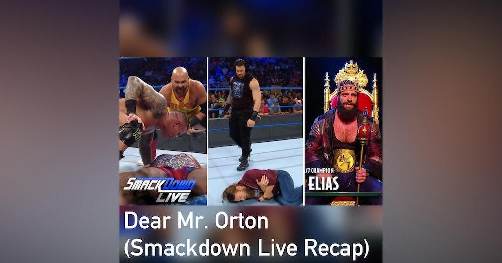 Dear Mr. Orton (Smackdown Live Recap)