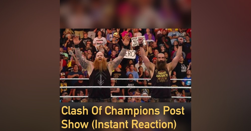 Clash Of Champions Post Show (Instant Reaction)