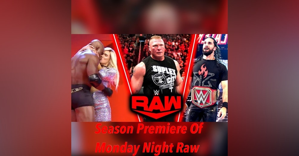 Season Premiere Of Monday Night Raw