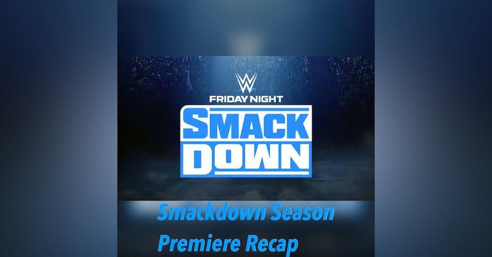 Smackdown Season Premiere Recap