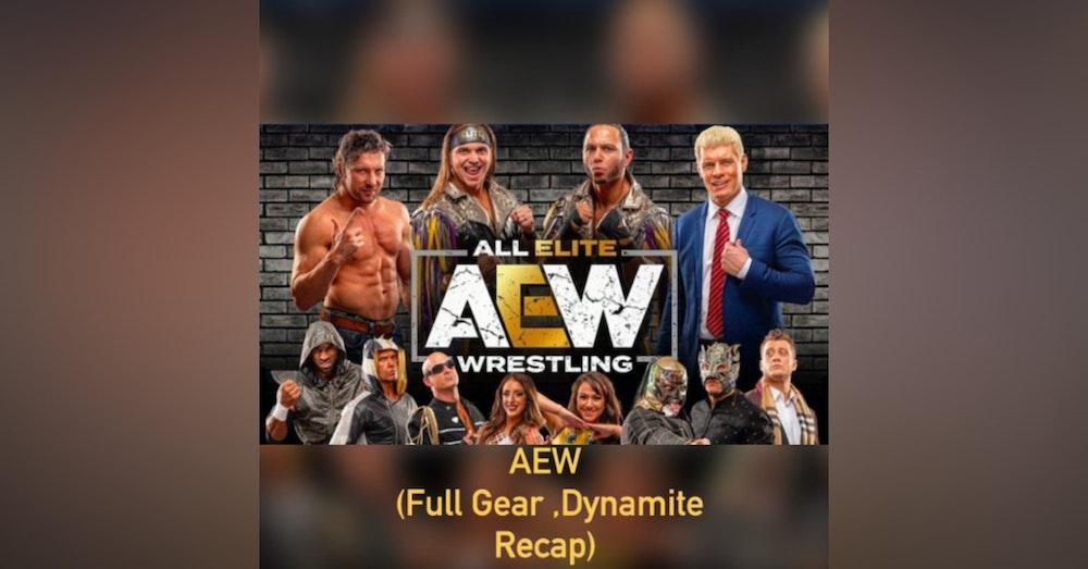 AEW (Full Gear, Dynamite Recap)