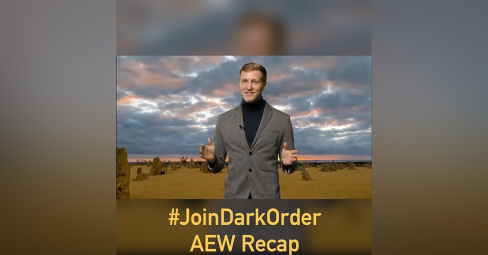 #JoinDarkOrder (AEW Recap)