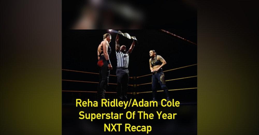Rhea Ripley/Adam Cole Superstar of the Year (NXT Recap)