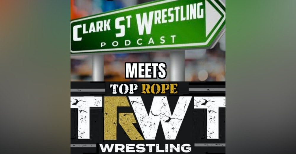 Mega Powers Unite (Crossover Special) Ft. Top Rope Wrestling Talk