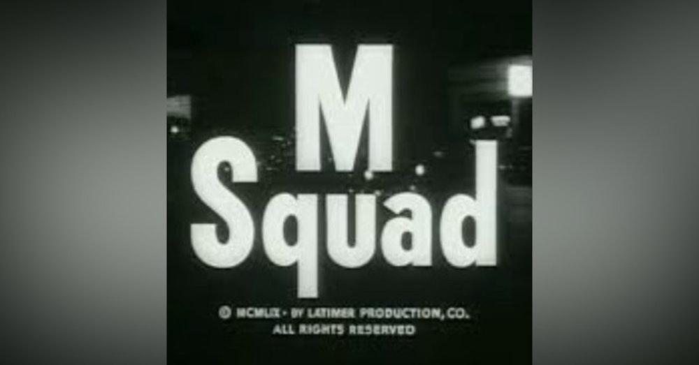 M Squad---The Fight