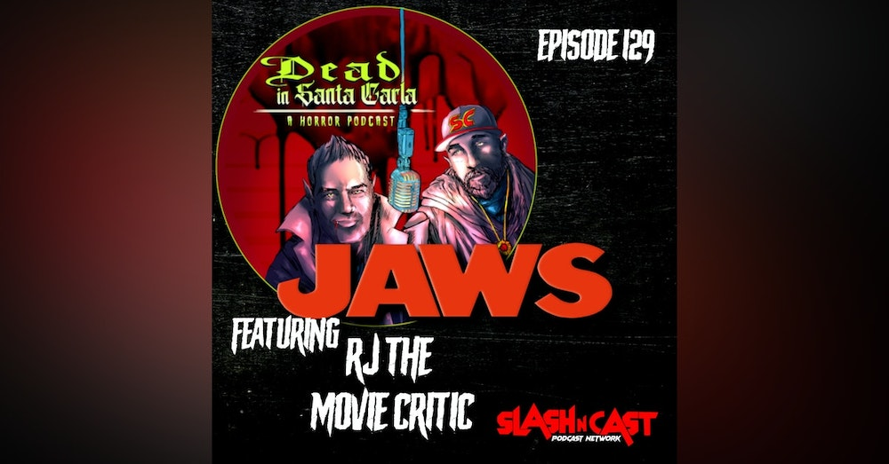 E129. Jaws (1975) ft. RJ The Movie Critic   Discussion/Review