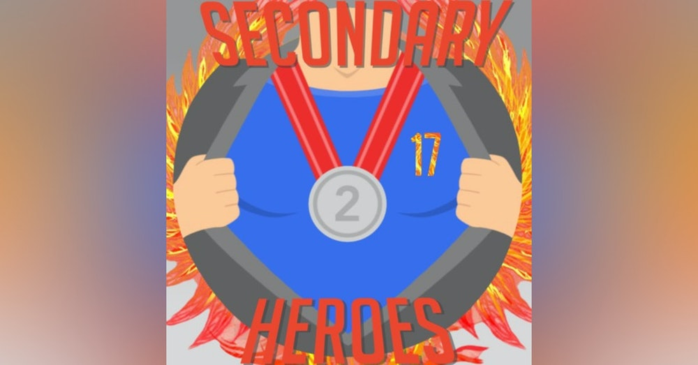 Secondary Heroes Podcast Episode 17: A Stark Phoenix Multiverse