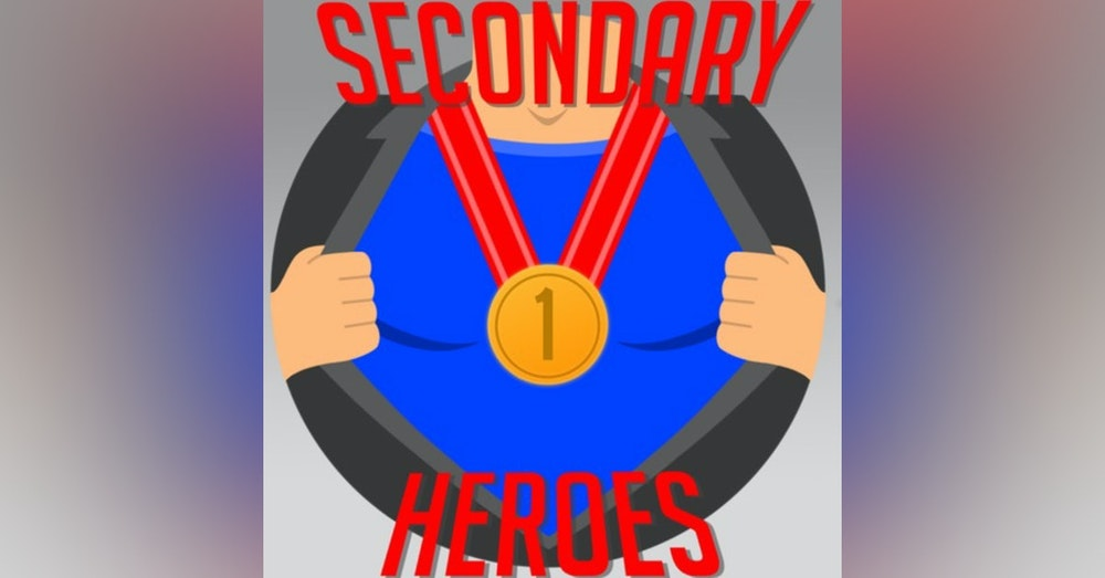 Secondary Heroes Podcast Episode 26: What If Pop Culture Possibilities