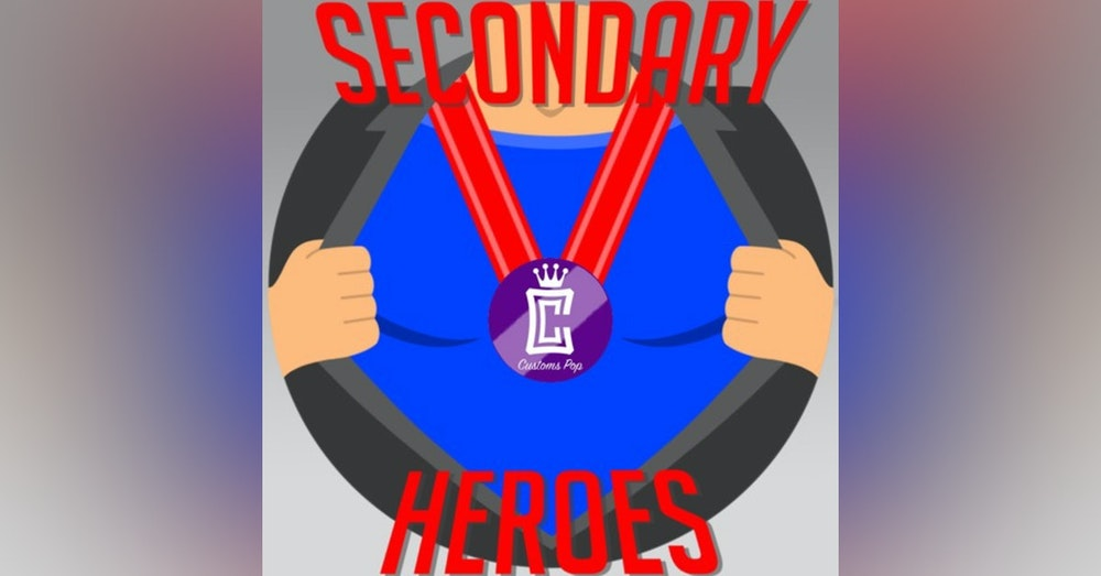 Secondary Heroes Podcast Episode 27: Geeking Together To Learn About Custom Funko Pops