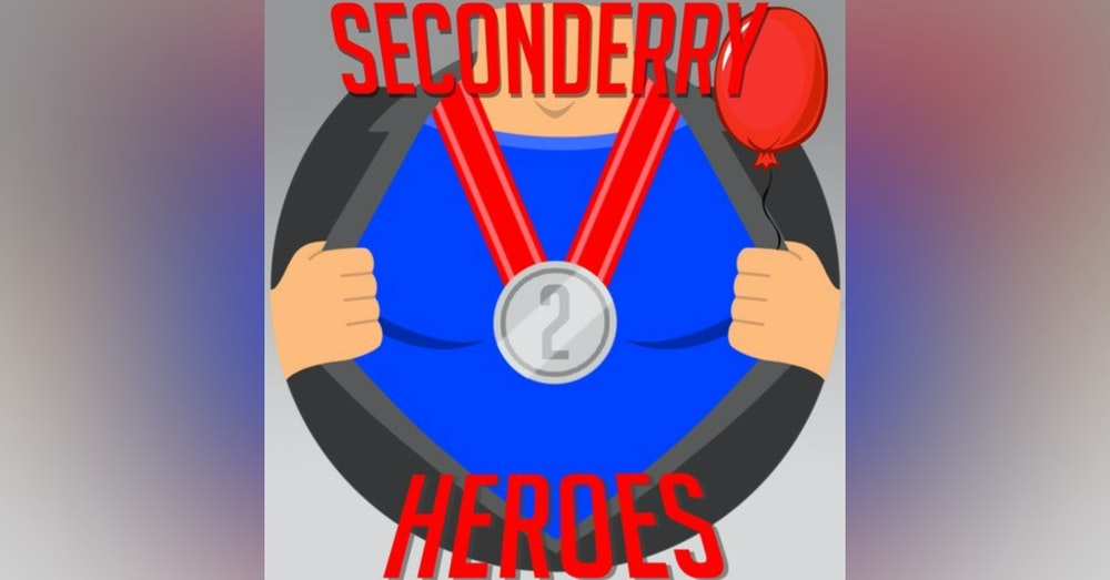 Secondary Heroes Podcast Episode 30: It 2 Special Edition With A Pennywise Fanatic