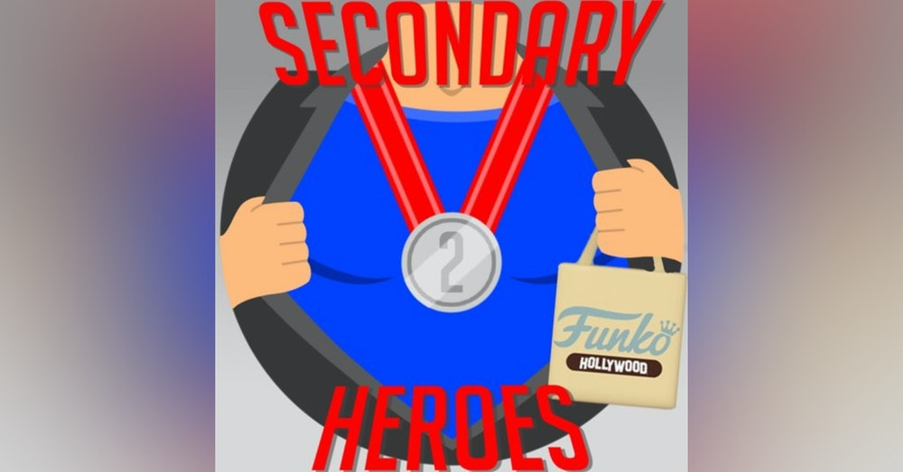 Secondary Heroes Podcast: Funko Hollywood Grand Opening Special Edition