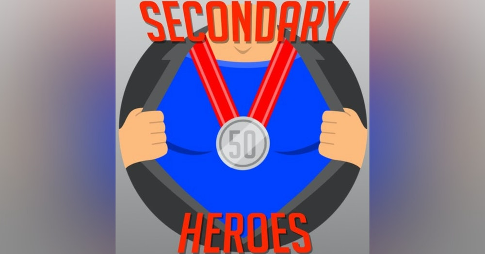 Secondary Heroes Podcast Episode 50: A Milestone With The Greatest Foursomes