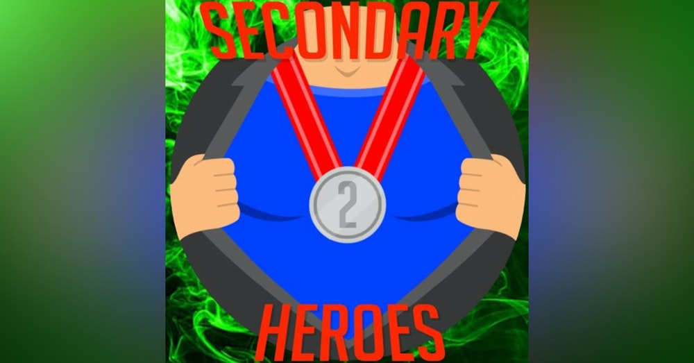 Secondary Heroes Podcast Episode 51: A Villainous Showdown - Who's The Most Evil?