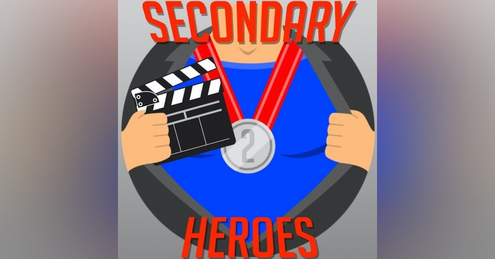 Secondary Heroes Podcast Episode 61: We Pitch Movies To Hollywood