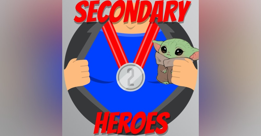 Secondary Heroes Podcast Special Edition Mandalorian Season 2 Preview