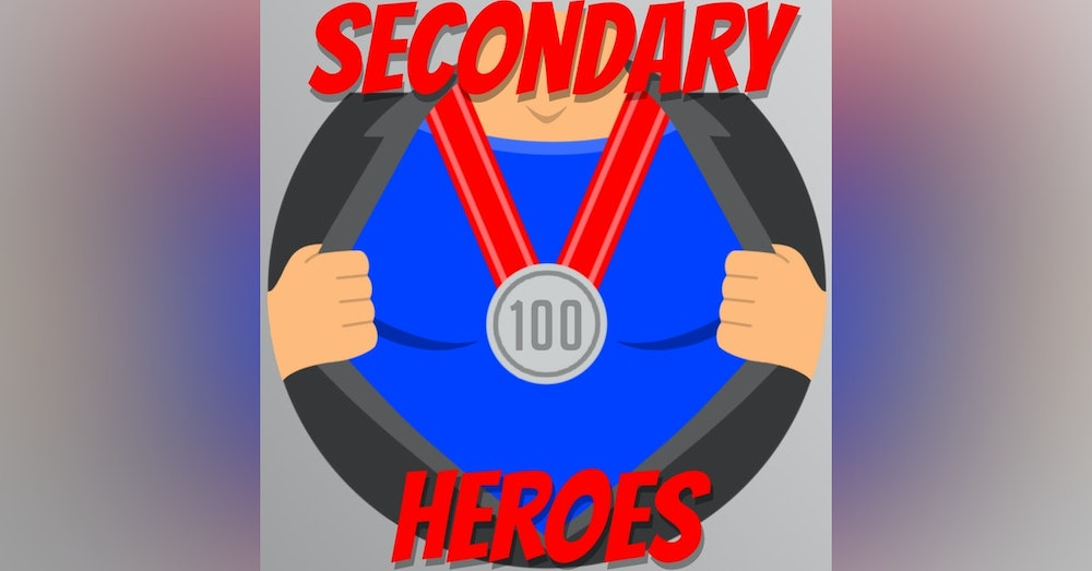 Secondary Heroes Podcast Episode 100: Trip Down Memory Lane