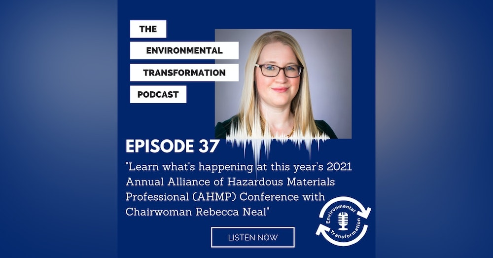 Learn what's happening at this year's 2021 Annual Alliance of Hazardous Materials Professional (AHMP) Conference with Chairwoman Rebecca Neal.