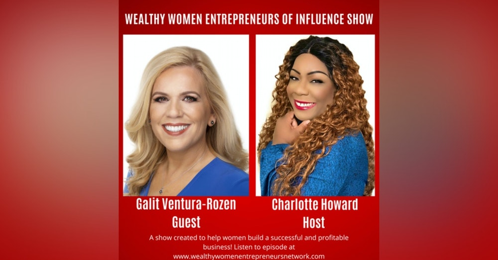 How To Create a Successful Business As an Everyday Woman with Galit Ventura-Rozen