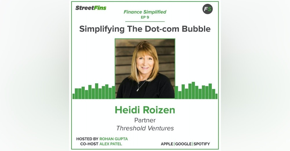 EP 9 — Simplifying The Dot-com Bubble with Heidi Roizen of Threshold Ventures